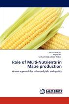 Role of Multi-Nutrients in Maize Production