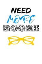 Need More Books: Reading log, Journal, Notebook, Keep track & review all of the books you have read! Perfect as a gift for any book lov