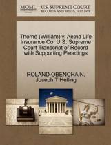 Thorne (William) V. Aetna Life Insurance Co. U.S. Supreme Court Transcript of Record with Supporting Pleadings