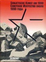 Sowjetische Kunst um 1990
