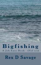Bigfishing
