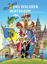 Ridders van Gelre - Ons verloren hertogdom