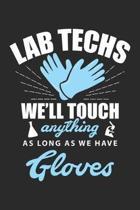 Lab Techs: Laborantin Wissenschaftliche Mitarbeiterin Notizbuch liniert DIN A5 - 120 Seiten f�r Notizen, Zeichnungen, Formeln - O