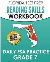 Florida Test Prep Reading Skills Workbook Daily FSA Practice Grade 7