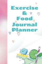 Exercise & Food Journal Planner: Fun Daily Food And Exercise Log Book To Routinely Monitor Consumption And Progress