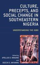 Culture, Precepts, and Social Change in Southeastern Nigeria