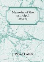 Memoirs of the Principal Actors