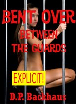 Bent Over Between the Guards (Double Penetration in the County Jail)