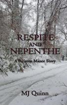 Respite and Nepenthe