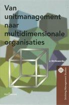 Van unitmanagement naar de multidimensionale organisatie