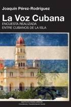 La Voz Cubana, Joaquin Perez-Rodriguez