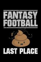 Fantasy Football: 110 pages Notebook/Journal