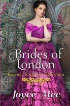 Brides of London: Regency Romance Collection