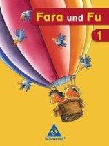 Fara und Fu 1. Schulerband Ausgabe 2007