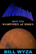 Montana Jack and the Vampires of Mars
