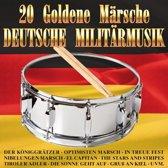 20 Goldene Marsche - Deutsche Milit