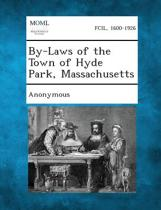 By-Laws of the Town of Hyde Park, Massachusetts