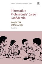 Information Professionals' Career Confidential