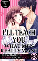 I'll teach you what men really want Vol.3 (TL Manga)
