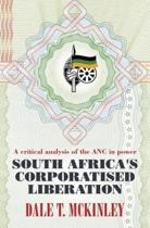 South Africa's Corporatised Liberation
