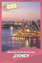 Unbelievable Pictures and Facts About Sydney