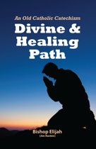 Divine and Healing Path