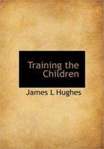 Training the Children
