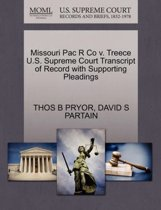 Missouri Pac R Co V. Treece U.S. Supreme Court Transcript of Record with Supporting Pleadings