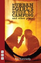 The Urban Girl's Guide to Camping and other plays (NHB Modern Plays)