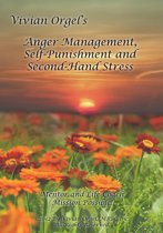 Anger Management, Self-Punishment and Secondhand Stress