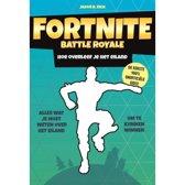 Fortnite Battle Royale - Hoe overleef je het eiland