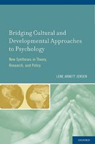 Bridging Cultural and Developmental Approaches to Psychology