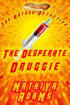 The Desperate Druggie