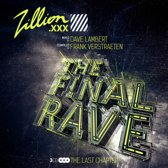 Zillion 2017 - The Final Rave (3Cd)