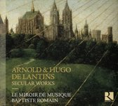 Arnold & Hugo De Latins: Secular Works