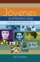 Los Jovenes en el Ministerio Celular