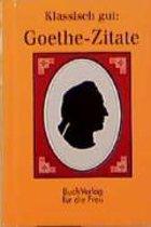 Klassisch gut: Goethe-Zitate