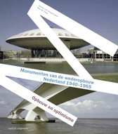 Monumenten van de wederopbouw in Nederland 1940-1965