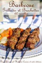 Barbecue Grillades et Brochettes