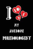 I Love My Awesome Phlebologist