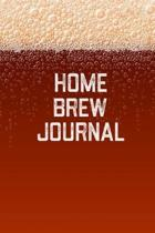 Home Brew Journal: Home Beer Brewing Recipe and Logbook