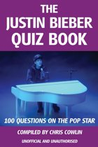 The Justin Bieber Quiz Book