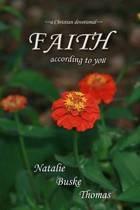 Faith According to You