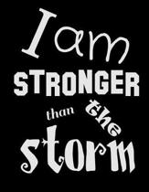 I Am Stronger Than the Storm