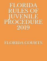 Florida Rules of Juvenile Procedure 2019