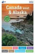 ANWB Wereldreisgids - Canada west & Alaska