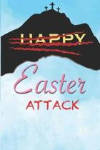 Easter Attack