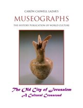 Museographs: The Old City of Jerusalem a Cultural Crossroad