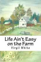 Life Ain't Easy on the Farm