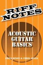 Dixon Phill & Jones Chris Riff Notes Acoustic Guitar Basics Gtr Book